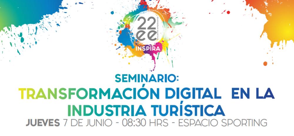 22° Encuentro Empresarial Inspira también abordará la transformación digital en la industria turística