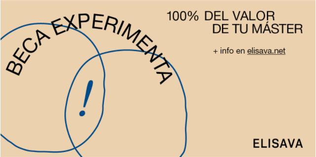 BECA EXPERIMENTA 100% EL VALOR DE TU MASTER 2020 – 2021